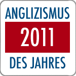 Anglicisme allemand 2011