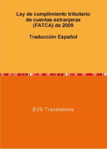 EVS Translations offers the translation of FATCA in Spanish language